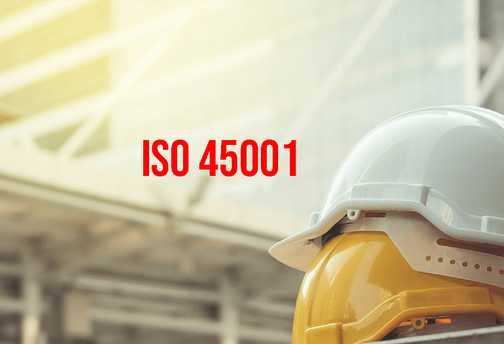ISO 45001 - Occupational Health and Safety